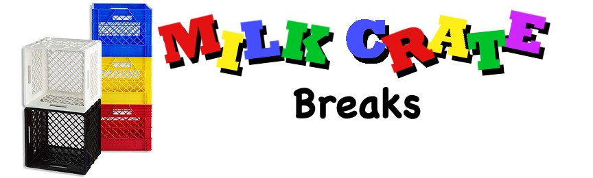 Milk Crate Breaks