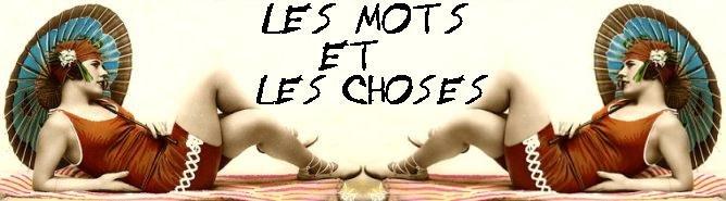 LES MOTS ET LES CHOSES