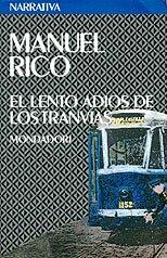 """""""El lento adiós de los tranvías"""" (1992)"""