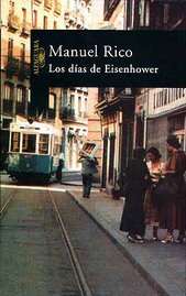 """Los das de Eisenhower"" (2002). Novela"