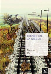 """Trenes en la niebla"" (2005)"