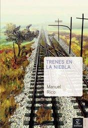 """""""Trenes en la niebla"""" (2005)"""