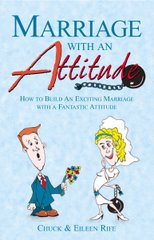 Marriage with an Attitude
