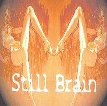 Still Brain