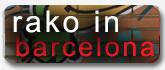 Rako In BCN