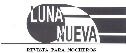LUNA NUEVA. Revista para nocheros