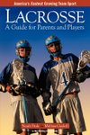 Lacrosse Guide for Parents and Players
