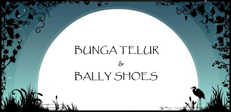 BUNGA TELUR & BALLY SHOES