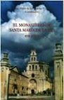 El Monasterio de Santa María de la Vid. 850 años.