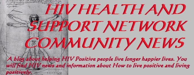 HIV HEALTH AND SUPPORT NETWORK COMMUNITTY NEWS