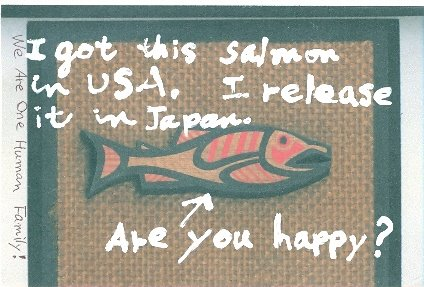 Kazunori Murakami, Japan, Rcvd 04/07--We are all the fish of one sea!