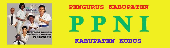PENGURUS KABUPATEN PERSATUAN PERAWAT NASIONAL INDONESIA KABUPATEN KUDUS
