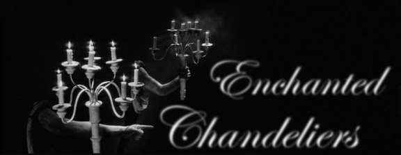 Enchanted Chandeliers