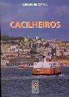 Livro / Book CACILHEIROS