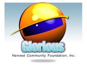 GLORIOUS HARVEST COMMUNITY FOUNDATION, INC.