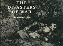 """THE DISASTERS OF WAR"" 1810-1820"