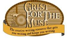 Grist for the Muse