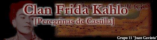 Clan Frida Kahlo [Peregrinas de Castilla]