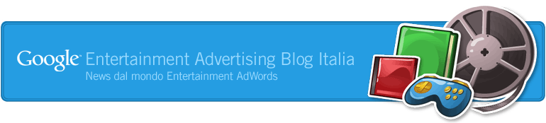 Google Entertainment Italia blog - News dal mondo entertainment italia