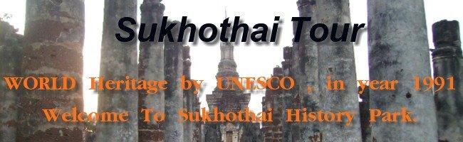 Sukhothai in Thailand, Sukhothai Tour