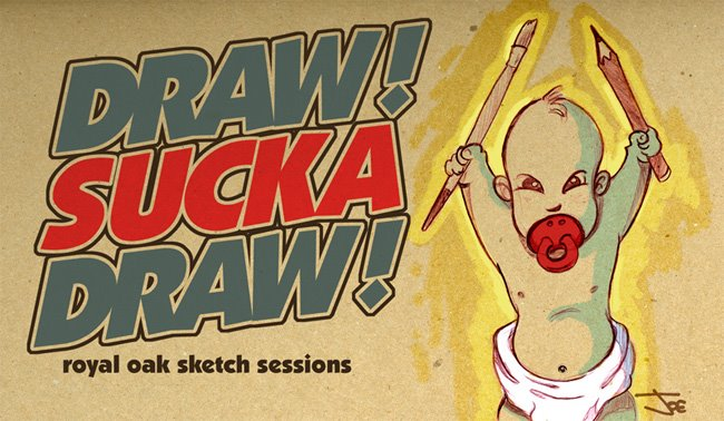 DRAW! SUCKA DRAW!