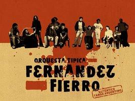 Orquesta Típica Fernandez Fierro!!! (tango antipánico)
