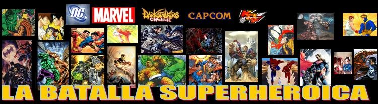 La Batalla Superheroica