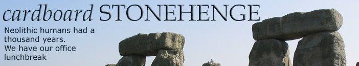 Cardboard Stonehenge