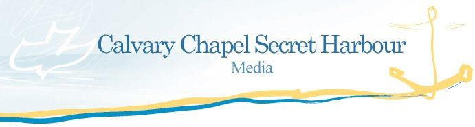 Calvary Chapel Secret Harbour Media