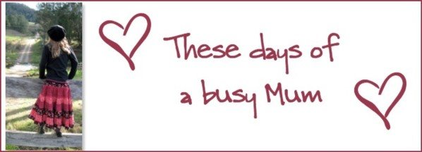These Days of a Busy Mum