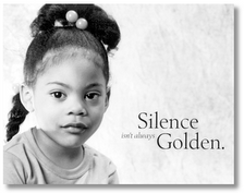 SILENCE NOT GOLD