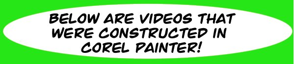 videos done in Corel Painter