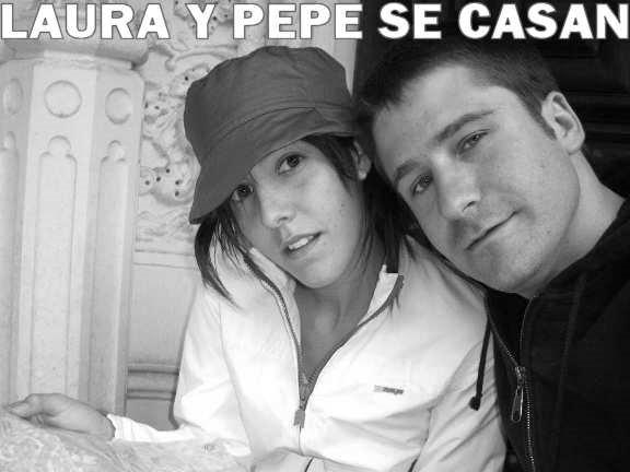 Laura y Pepe se casan