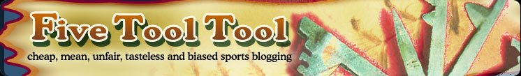 Five Tool Tool - The Sports Blog That Loves You Back