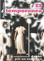 Es temporanea 24 donne per un romanzo , Genova, Liberodiscrivere, 2005