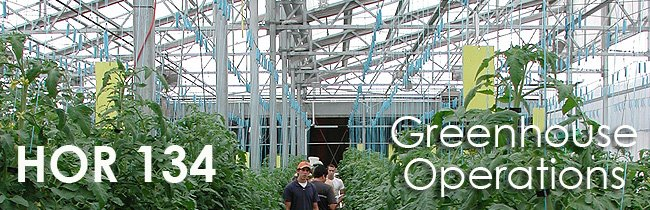HOR 134 Greenhouse Operations