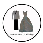 Conversations on Marriage