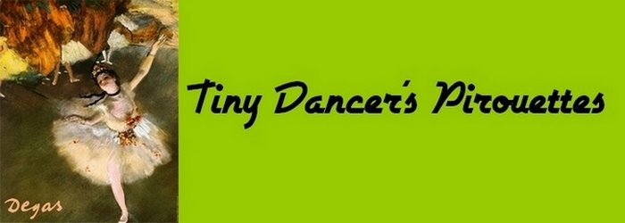 Tiny Dancer's Pirouettes