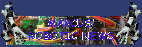 Marcus' robotic news