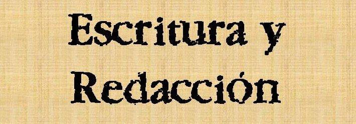 Escritura y Redacción