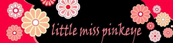 Little Miss Pinkeye
