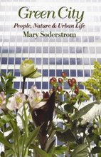 Green City, Mary Soderstrom's Take on the Green Paradox