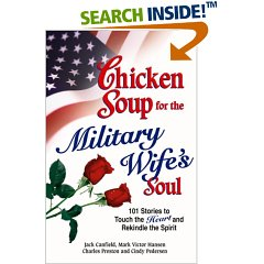 "Chicken Soup for the Military Wife""s Soul"