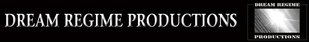 Dream Regime Productions