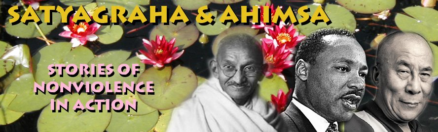 Satyagraha & Ahimsa