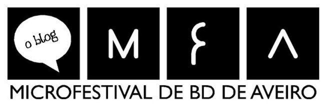 .:: Blog Microfestival de BD de Aveiro | Maio, 25 e 26 ::.