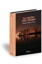 Os presento mi primera novela publicada: La noche nos atrapa
