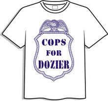 Cops for Dozier T-Shirts