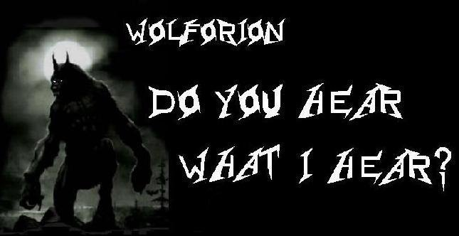 Wolforion:  -----  Do You Hear What I Hear?