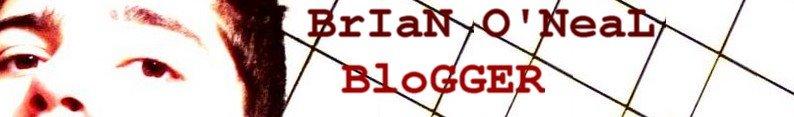 BrIaN O'NeaL BloGGER - MUSICAS, CRÔNICAS, POESIA E MAIS